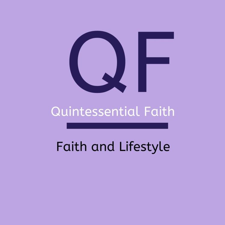 Quintessential Faith