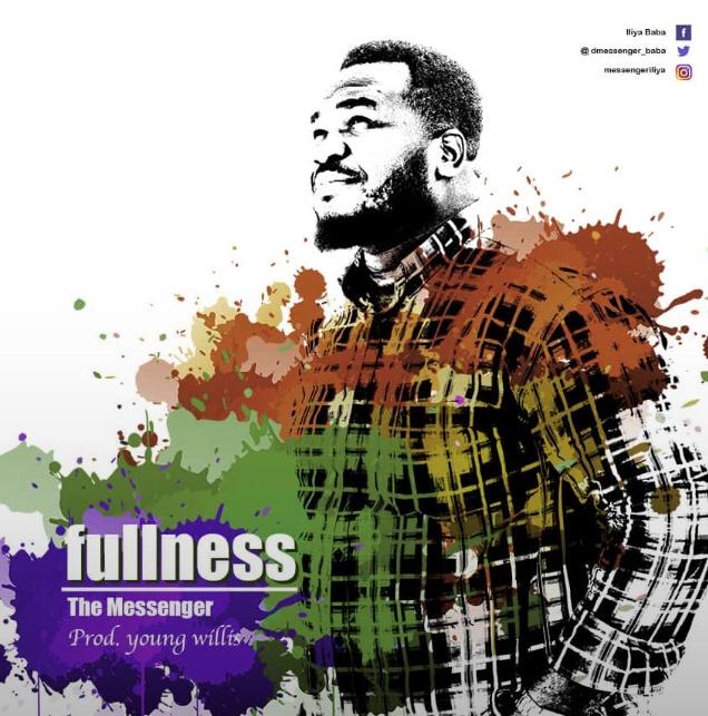 Fullness by The messenger.
